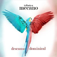 Various Artists.. – Descanso Dominical: Tributo a Mecano