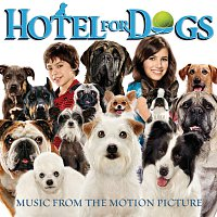 Různí interpreti – Hotel For Dogs - Music from the Motion Picture