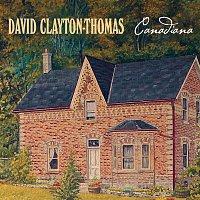 David Clayton-Thomas – Canadiana
