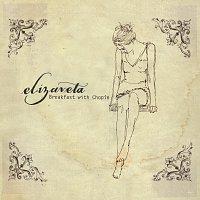 Elizaveta – Breakfast With Chopin