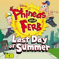 Různí interpreti – Phineas and Ferb: Last Day of Summer [Original Soundtrack]
