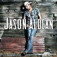 Jason Aldean – My Kinda Party
