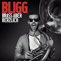 Bligg – Brass aber herzlich