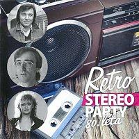 Různí interpreti – Retro stereo párty 80.léta