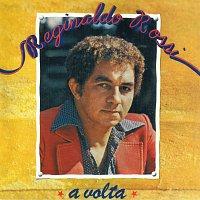 Reginaldo Rossi – A Volta