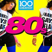 Various Artists.. – 100 Greatest 80s