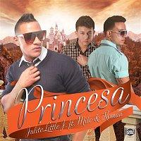 Julito Little J. – Mi Princesa (feat. Milo & Roman) (Single)