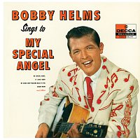 Bobby Helms – Bobby Helms Sings To My Special Angel