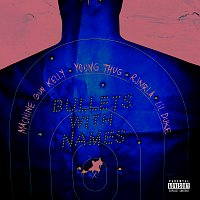 Machine Gun Kelly, Young Thug, RJMrLA, Lil Duke – Bullets With Names