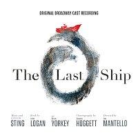 Různí interpreti – The Last Ship - Original Broadway Cast Recording