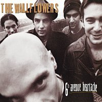 The Wallflowers – 6th Avenue Heartache