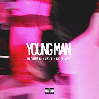 Machine Gun Kelly, Chief Keef – Young Man