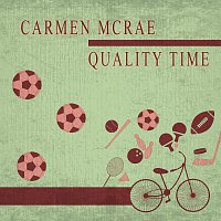 Carmen McRae – Quality Time
