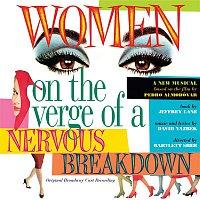 Přední strana obalu CD Women On The Verge Of A Nervous Breakdown (Original Broadway Cast Recording)