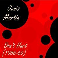 Janis Martin – Don't Hurt  (1956-60)