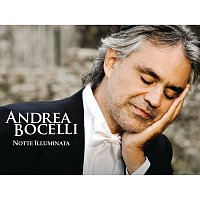 Andrea Bocelli, Eugene Kohn – Notte Illuminata