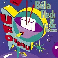 Bela Fleck, The Flecktones – UFO Tofu