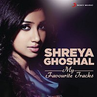 A.R. Rahman, Rashid Ali, Shreya Ghoshal, Timmy – Shreya Ghoshal: My Favourite Tracks