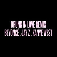 Beyoncé, Jay-Z, Kanye West – Drunk in Love Remix