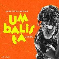 Carlinhos Brown – Umbalista Verao (Ao Vivo)