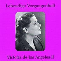 Victoria de Los Angeles – Lebendige Vergangenheit - Victoria de los Angeles (Vol. 2)