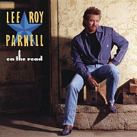 Lee Roy Parnell – On The Road