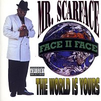 Scarface – The World Is Yours