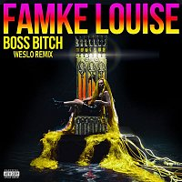 Famke Louise – BOSS BITCH (Weslo Remix)