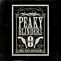 Různí interpreti – Peaky Blinders [Original Music From The TV Series]