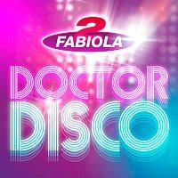 2 Fabiola, Loredana – Doctor Disco