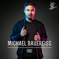 Michael Bauereisz – Frei [From The Voice Of Germany]
