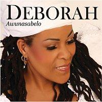 Deborah – Awunasabelo