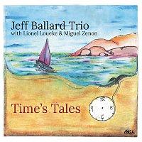Jeff Ballard, Lionel Loueke, Miguel Zenón – Time's Tales