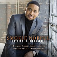 Smokie Norful – Nothing Is Impossible