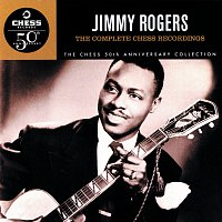 Jimmy Rogers – The Complete Chess Recordings