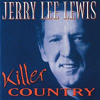 Jerry Lee Lewis – Killer Country