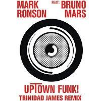 Mark Ronson, Bruno Mars – Uptown Funk (Trinidad James Remix)
