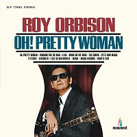 Roy Orbison – Oh, Pretty Woman