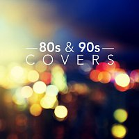 Různí interpreti – 80s and 90s Covers