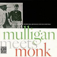 Thelonious Monk, Gerry Mulligan – Mulligan Meets Monk