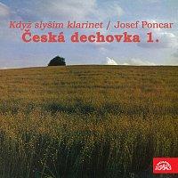 Různí interpreti – Česká dechovka 1./Josef Poncar Když slyším klarinet. MP3