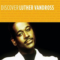 Luther Vandross – Discover Luther Vandross
