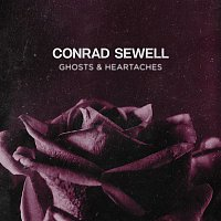 Conrad Sewell – Ghosts & Heartaches