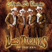 Los Tucanes De Tijuana – Ajuste De Cuentas