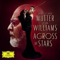Anne-Sophie Mutter, The Recording Arts Orchestra of Los Angeles, John Williams – Across The Stars