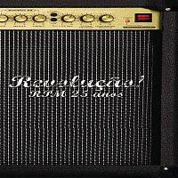 RPM – Revolucao! RPM 25 anos