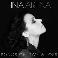 Tina Arena – Songs Of Love & Loss