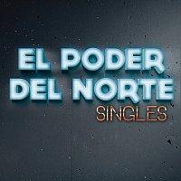 El Poder Del Norte – Singles
