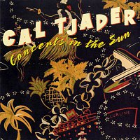 Cal Tjader – Concerts In The Sun [Live]