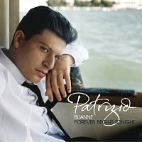 Patrizio Buanne – Forever Begins Tonight